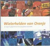 Wielerhelden Van Oranje