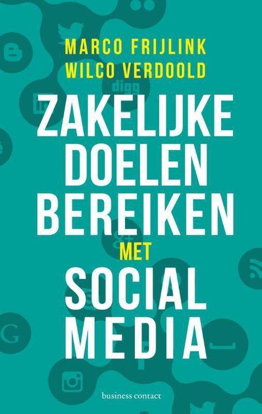 Boek cover Zakelijke doelen bereiken met social media van Marco Frijlink (Paperback)