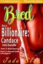Bred by a Billionaire: Candace Mini Bundle