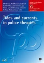 Tides and Currents in Police Theories, 25