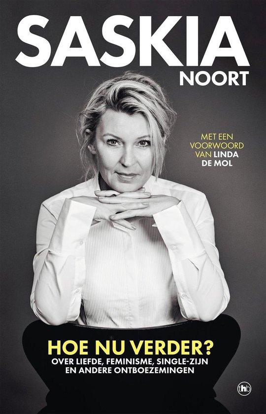 Boek cover Hoe nu verder? van Saskia Noort (Onbekend)