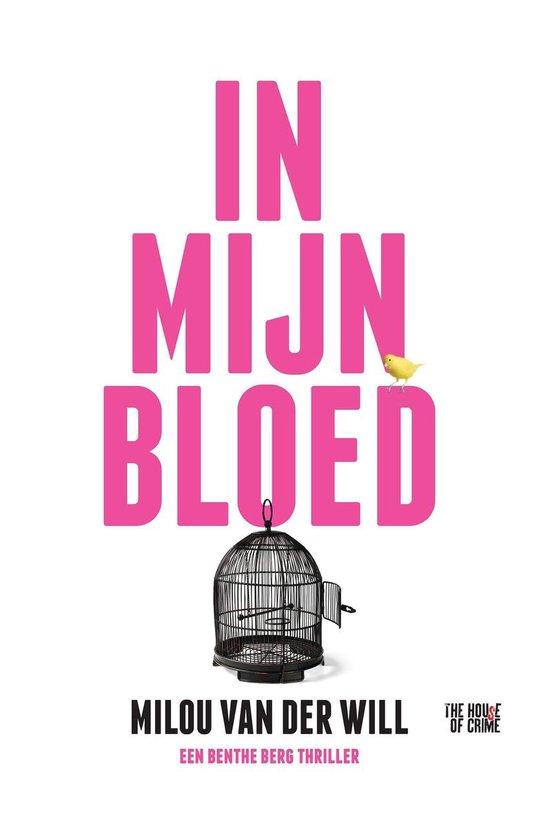 Boek cover In mijn bloed van Milou van der Will (Onbekend)