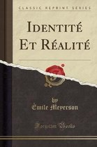 Identite Et Realite (Classic Reprint)