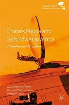 China's Media and Soft Power in Africa