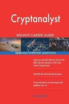 Cryptanalyst Red-Hot Career Guide; 2532 Real Interview Questions