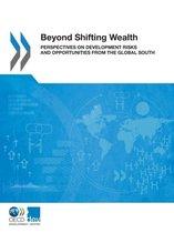 Beyond shifting wealth