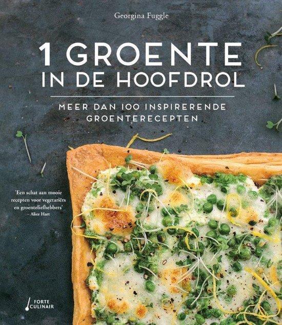 1 groente in de hoofdrol - Georgina Fuggle | Fthsonline.com