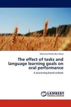 The Effect of Tasks and Language Learning Goals on Oral Performance