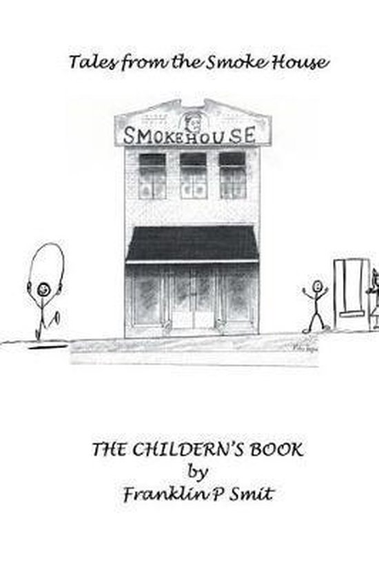 The Children's Book Tales from the Smoke House