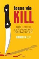 Bosses Who Kill