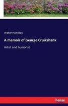 A memoir of George Cruikshank