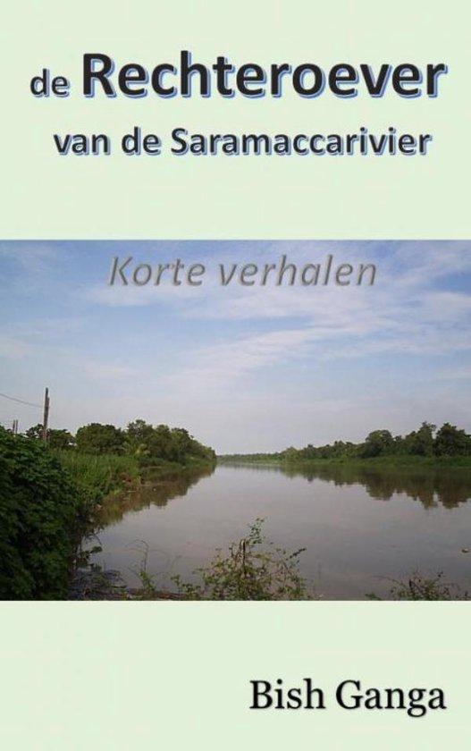 De rechteroever van de Saramaccarivier - Bish Ganga | Fthsonline.com