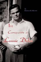 The Conquests of Lonnie Dolan