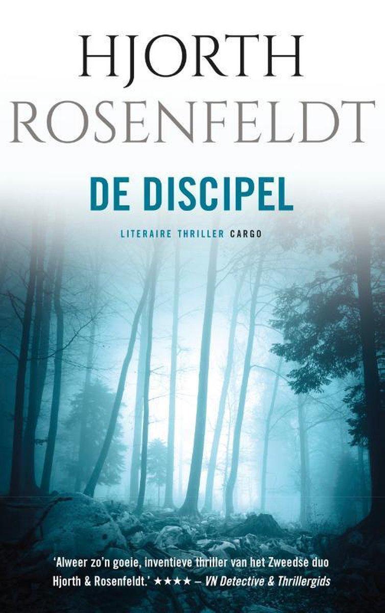 Bergmankronieken 2 -   De discipel - Hjörth Rosenfeldt