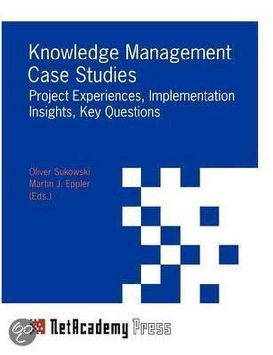 Knowledge Management Case Studies