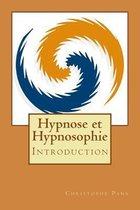 Hypnose Et Hypnosophie