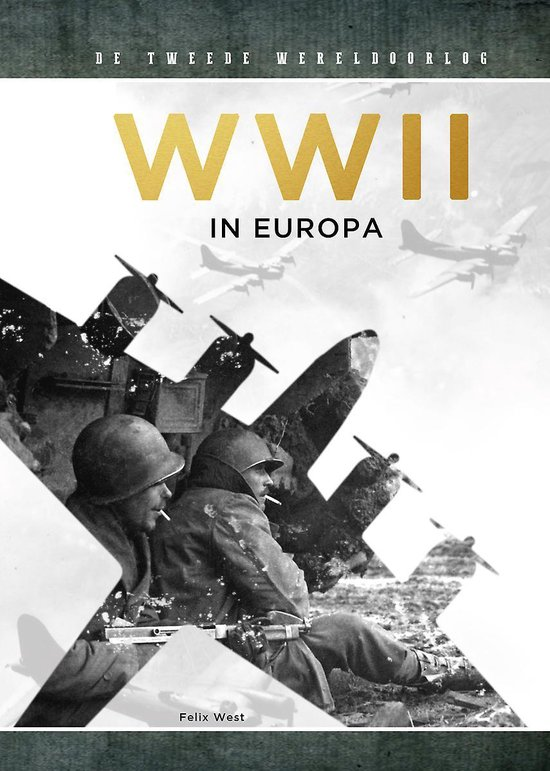 Boek cover WWII in Europa van Felix West (Hardcover)