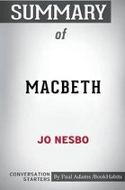 Summary of Macbeth by Jo Nesbo