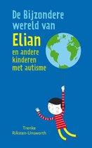 De bijzondere wereld van Elian