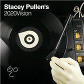 Stacey Pullen'S 20/20  Vision