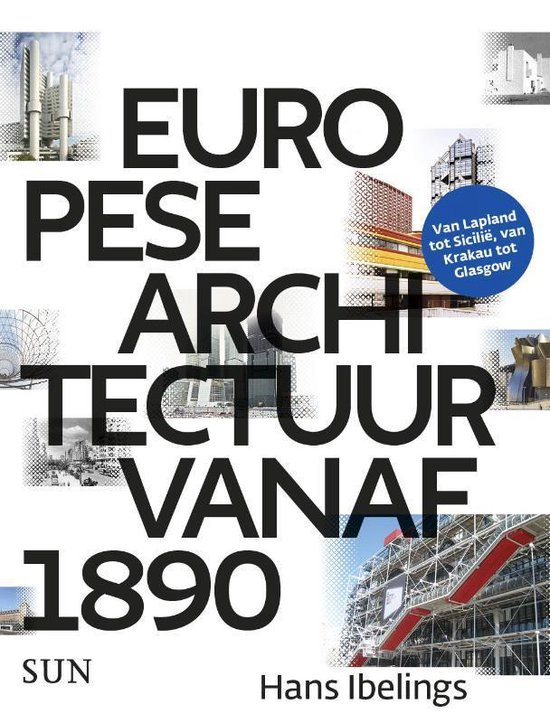 Europese architectuur vanaf 1890 - Hans Ibelings  