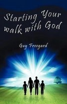 Starting Your Walk with God