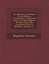 Les Nations Catholiques Et Les Nations Protestantes