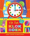 Afbeelding van het spelletje Kinderboeken Rebo Prentenboek - Tik tak klokboek (karton met klok). 3+
