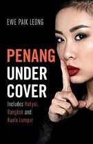Penang Undercover
