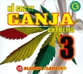 Hi-Grade Ganja Anthems, Vol. 3
