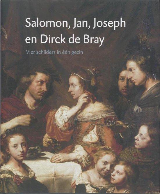Salomon, Jan, Joseph en Dirck de Bray