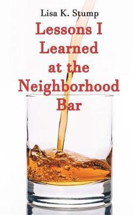 Lessons I Learned at the Neighborhood Bar