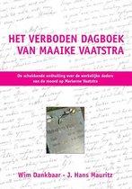 Het verboden dagboek van Maaike Vaatstra