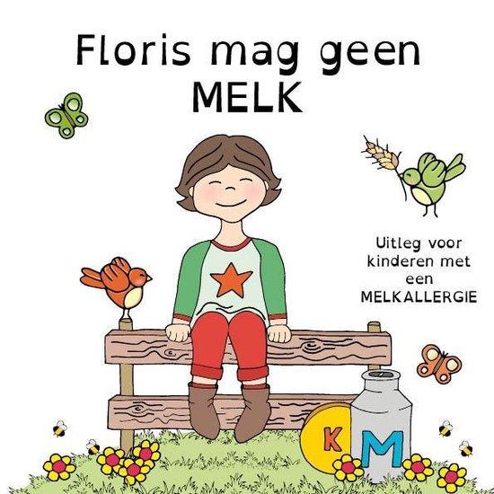 Floris mag geen melk - uitleg voor kinderen met een (koe)melkallergie