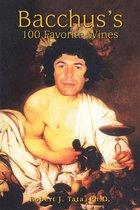 Bacchus's 100 Favorite Wines