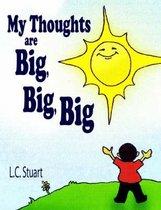 Boek cover My Thoughts Are Big, Big, Big van L.C. Stuart