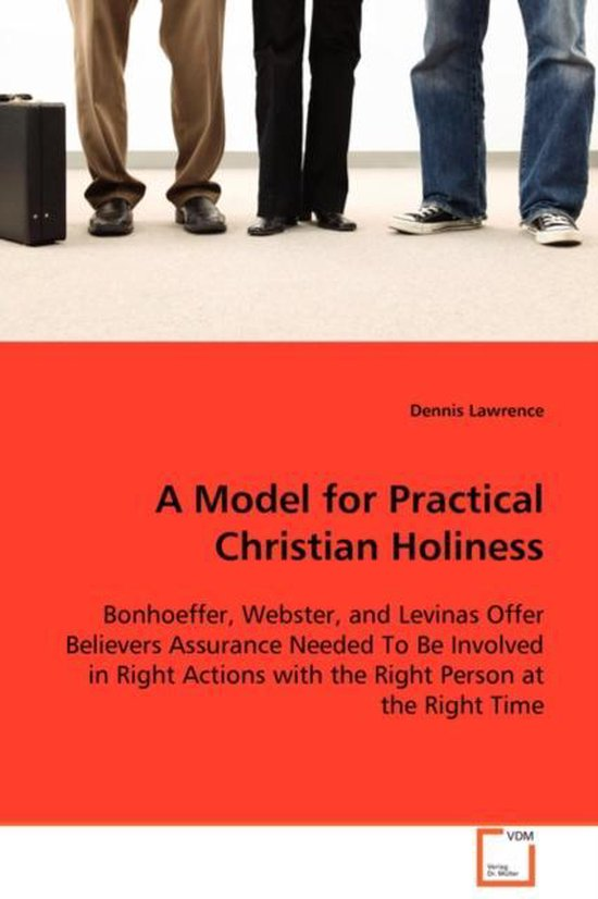 A Model for Practical Christian Holiness