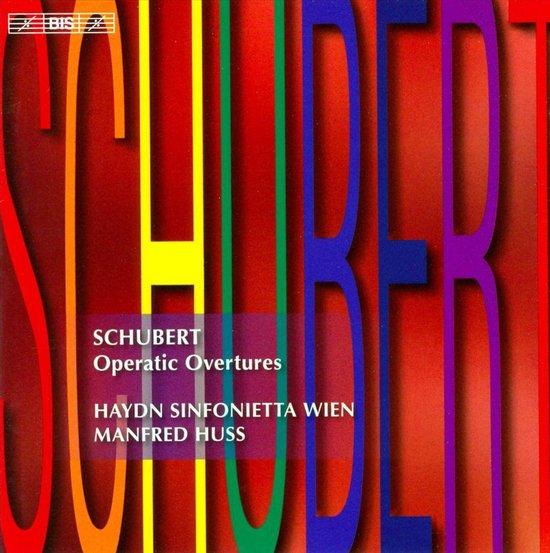 Schubert - Operatic Overtures