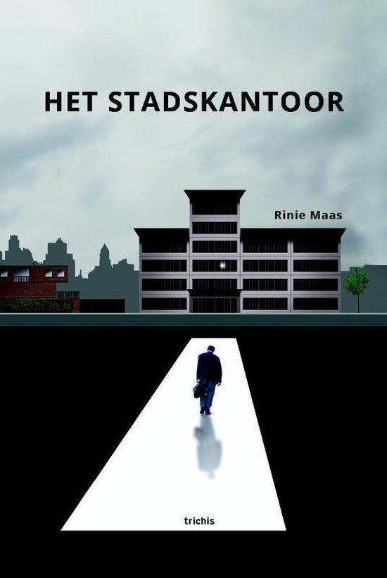 Het Stadskantoor - Rinie Maas | Fthsonline.com