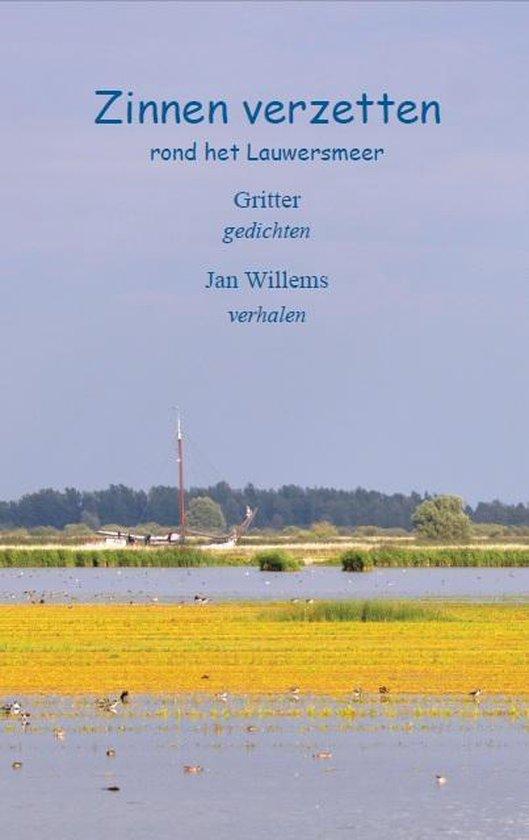Zinnen verzetten rond het Lauwersmeer - Gritter |