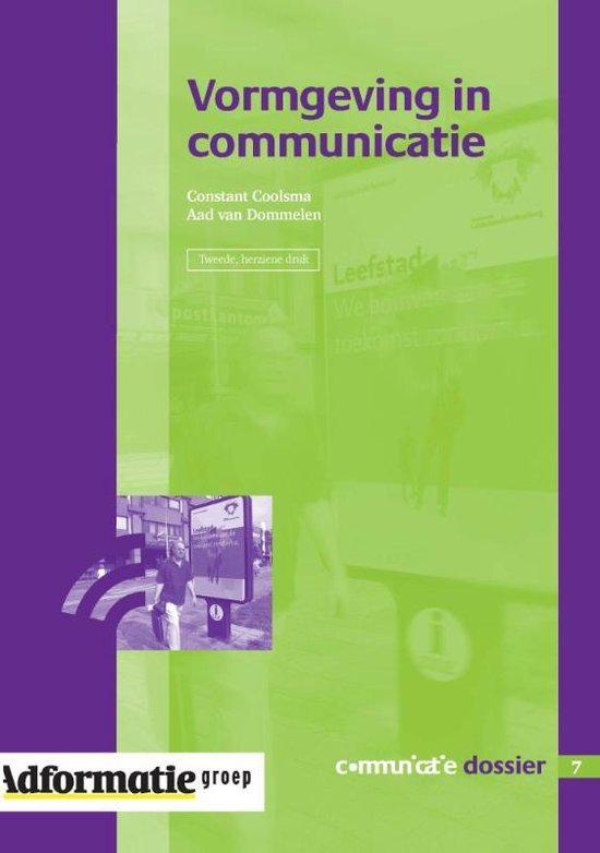 Communicatie Dossier 7 - Vormgeving in communicatie - C. Coolsma |