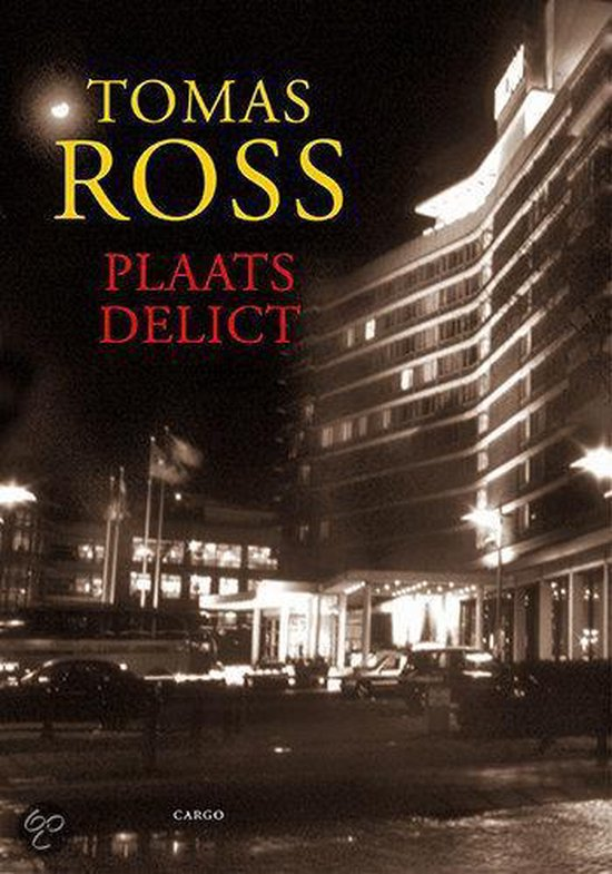 Plaats delict - Tomas Ross |