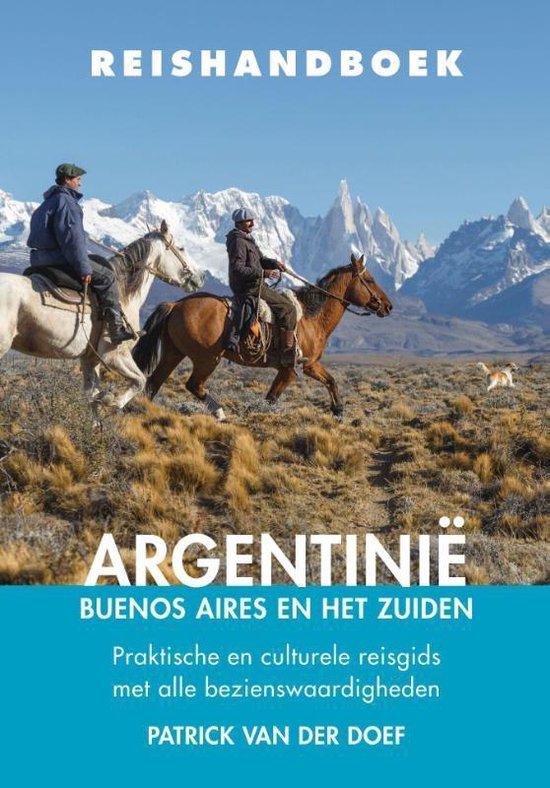 Reishandboek - Argentinië – Buenos Aires en het zuiden - Patrick van der Doef |