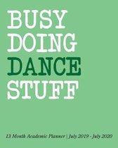 Busy Doing Dance Stuff