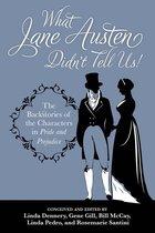 What Jane Austen Didn't Tell Us!