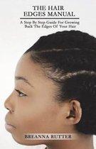 The Hair Edges Manual