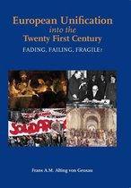 European Unification into the Twenty First Century