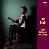 Blues, Ballads & Work Songs