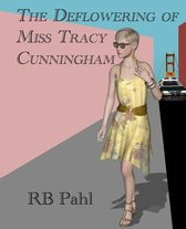 The Deflowering of Miss Tracy Cunningham