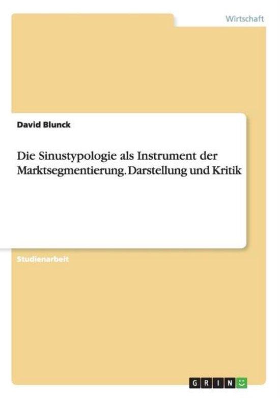 Die Sinustypologie ALS Instrument Der Marktsegmentierung. Darstellung Und Kritik